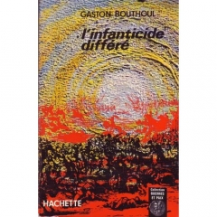 Bouthoul-Gaston-L-infanticide-Differe-Livre-851400741_L.jpg