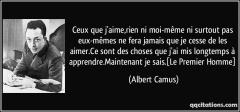 quote-ceux-que-j-aime-rien-ni-moi-meme-ni-surtout-pas-eux-memes-ne-fera-jamais-que-je-cesse-de-les-albert-camus-194314.jpg