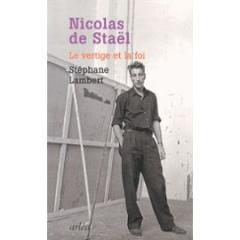 nicolas-de-stael-le-vertige-et-la-foi-de-stephane-lambert-985335202_ML.jpg