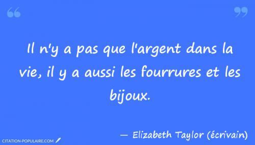 citation-elizabeph-taylor--ecrivain--025059.png